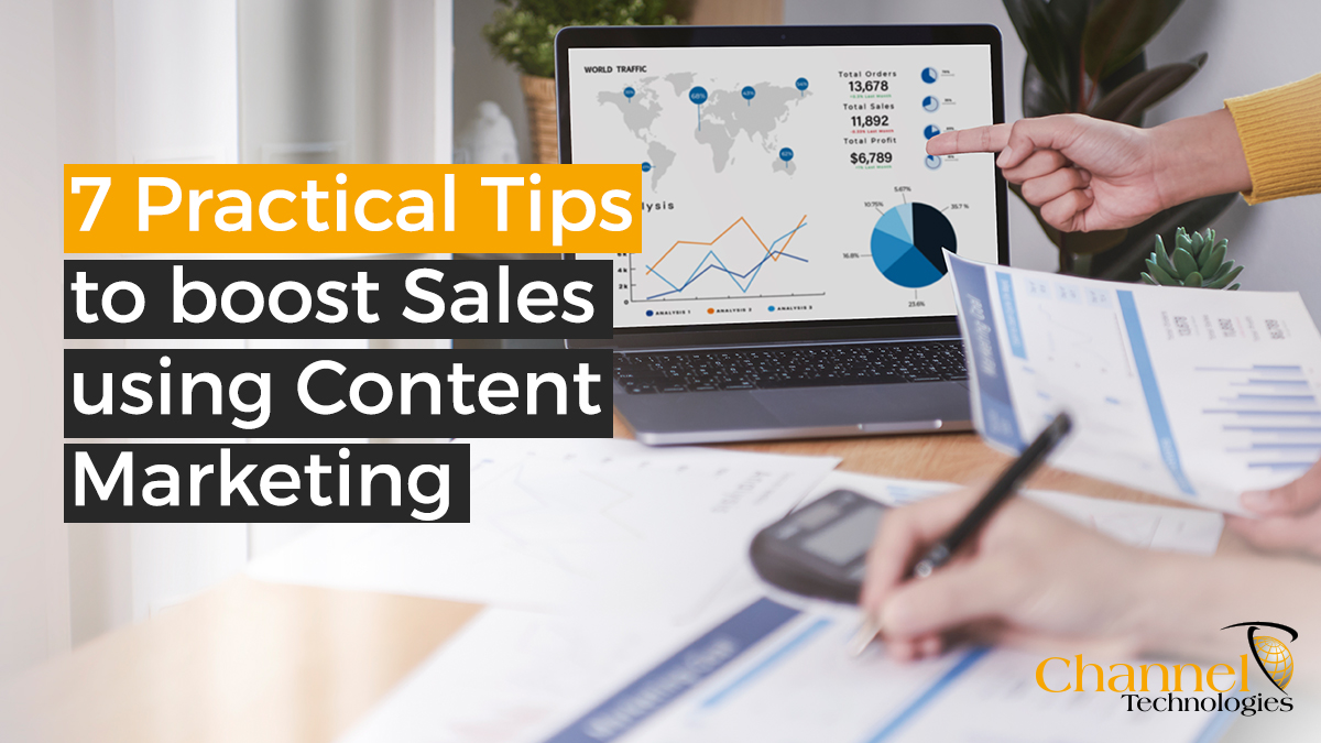 You are currently viewing 7 Practical Tips to boost Sales using Content Marketing