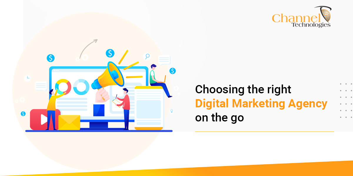 You are currently viewing Choosing the right Digital Marketing Agency on the go